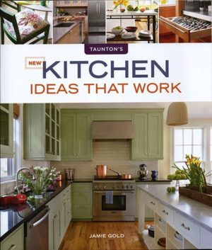 New Kitchen Ideas That Work Book